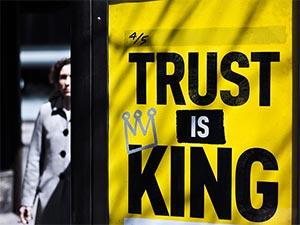 trust is king