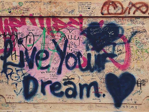 Lebe deinen Traum