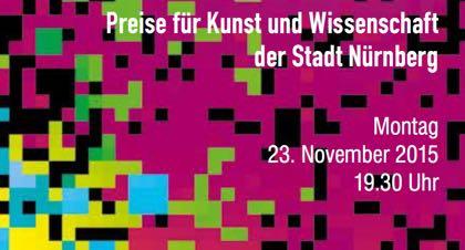 Der Kulturpreis der Stadt Nürnberg 2015 wird am 23.11. in der Tafelhalle verliehen.